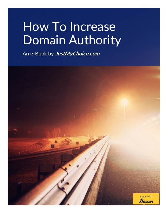 How To Increase Domain Authority An e-Book by JustMyChoice.com made with
