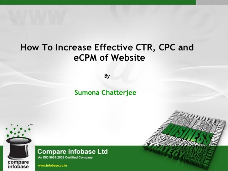 How To Increase Effective CTR, CPC and eCPM of Website By Sumona Chatterjee
