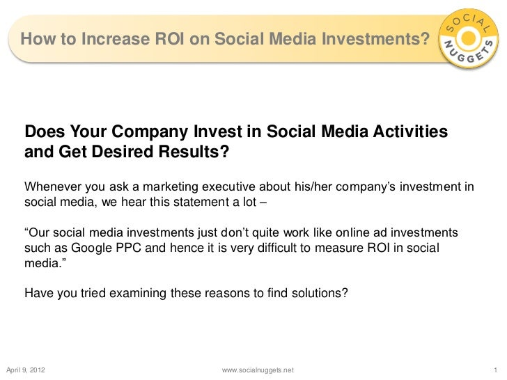 How to Increase ROI on Social Media Investments?     Does Your Company Invest in Social Media Activities     and Get Desir...