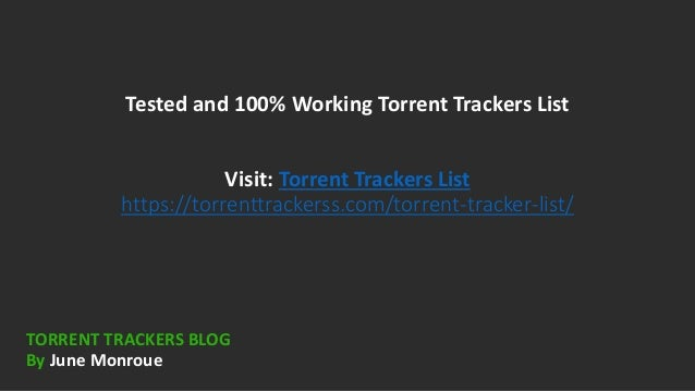 Torrent Trackers List To Increase The Downloading Speed