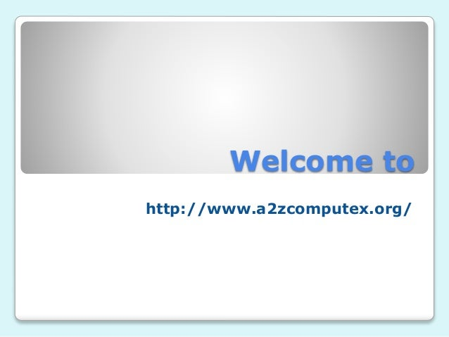 Welcome to http://www.a2zcomputex.org/