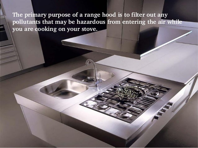 Range Hood In Your Kitchen Appliancesconnection.com; 9.
