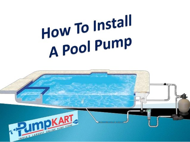 How To Install Pool Pumps Installation Of Swimming Pool Pumps Pum
