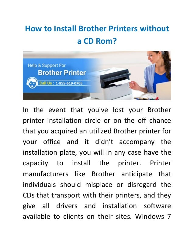 How to Install Brother Printer without a CD Rom? 1-877-235-8666 Toll …