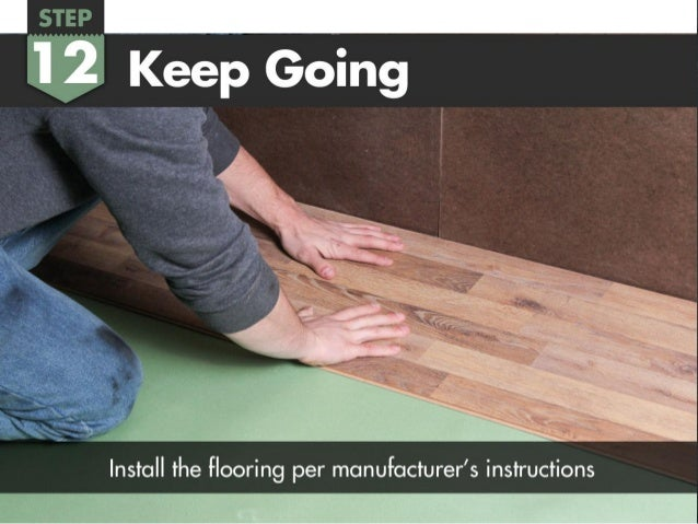 Acclimate Your Flooring U2022 48 Hours Before Installation; 17.