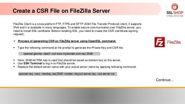 How to Install SSL Certificate on FileZilla Server Slide 2