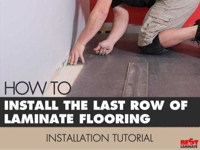 Laminate Flooring Installation Tutorial • How to install the last row of laminate flooring