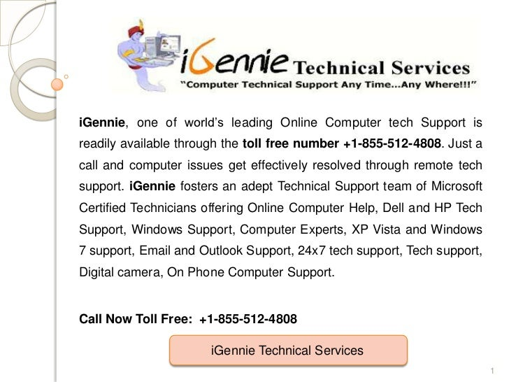 iGennie, one of world's leading Online Computer tech Support isreadily available through the toll free number +1-855-512-4...
