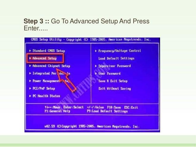 Step 3 :: Go To Advanced Setup And Press Enter.....
