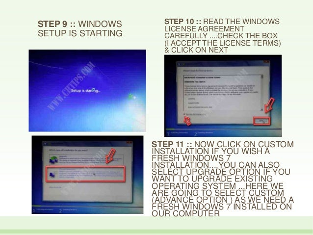 STEP 9 :: WINDOWS SETUP IS STARTING STEP 10 :: READ THE WINDOWS LICENSE AGREEMENT CAREFULLY ....CHECK THE BOX (I ACCEPT TH...