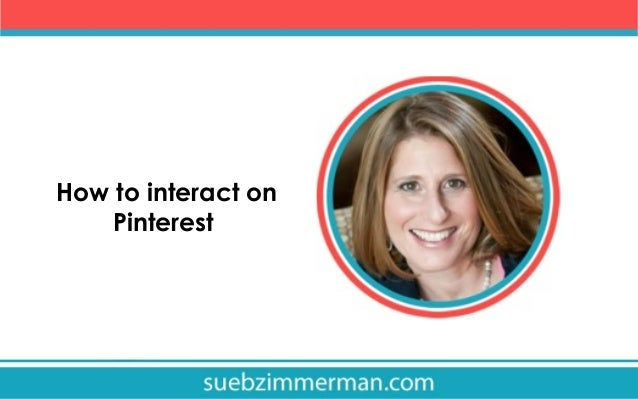 How to interact on Pinterest