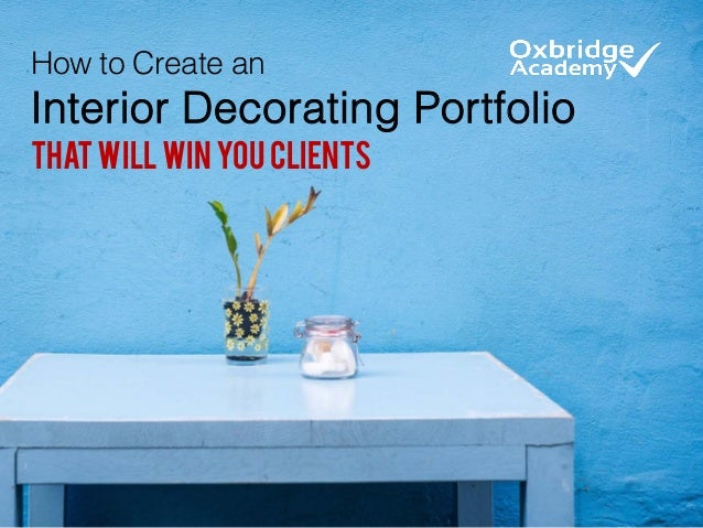 How to Create an Interior Decorating Portfolio thatWillWinYouClients
