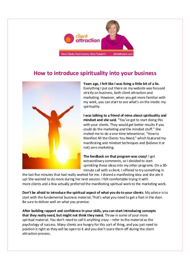 How to introduce spirituality into your business Years ago, I felt like I was living a little bit of a lie. Everything I p...