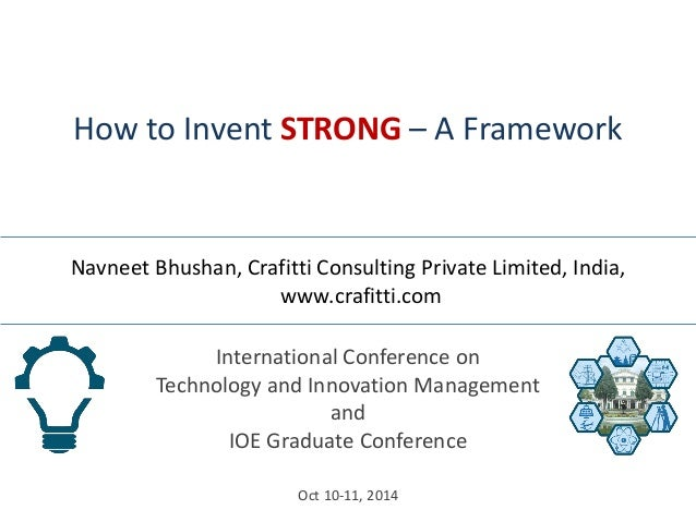 International Conference on Technology and Innovation Management and IOE Graduate Conference  Oct 10-11, 2014  How to Inve...