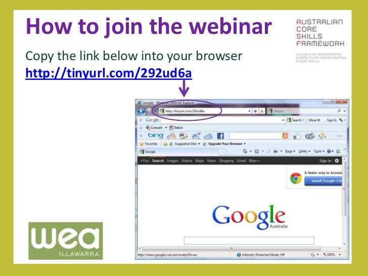 How to join the webinarCopy the link below into your browserhttp://tinyurl.com/292ud6a