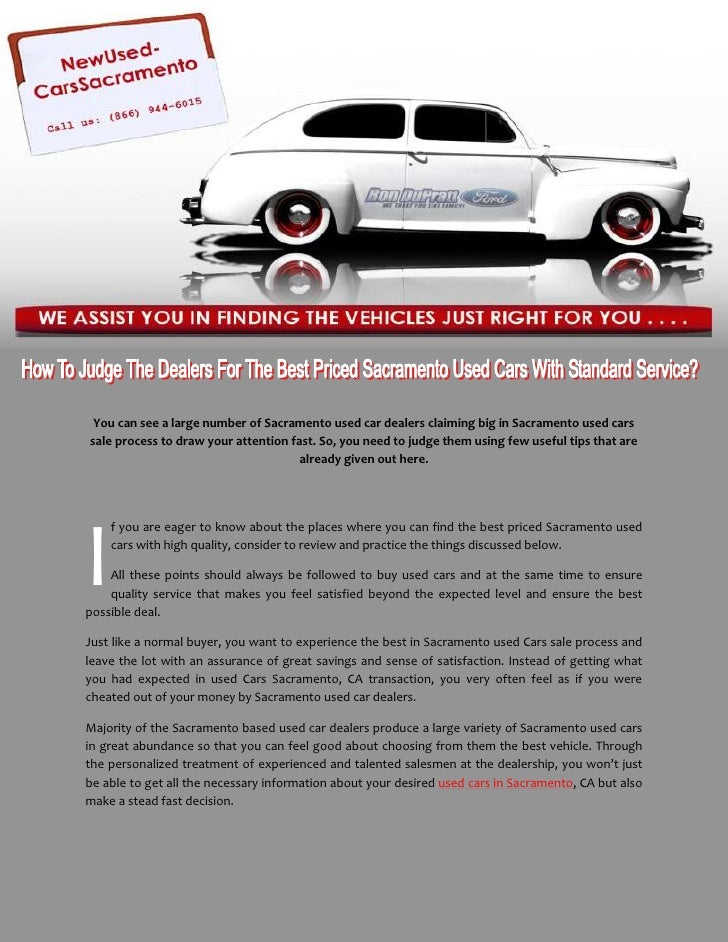 Used Cars Sacramento >> How To Judge The Dealers For The Best Priced Sacramento Used
