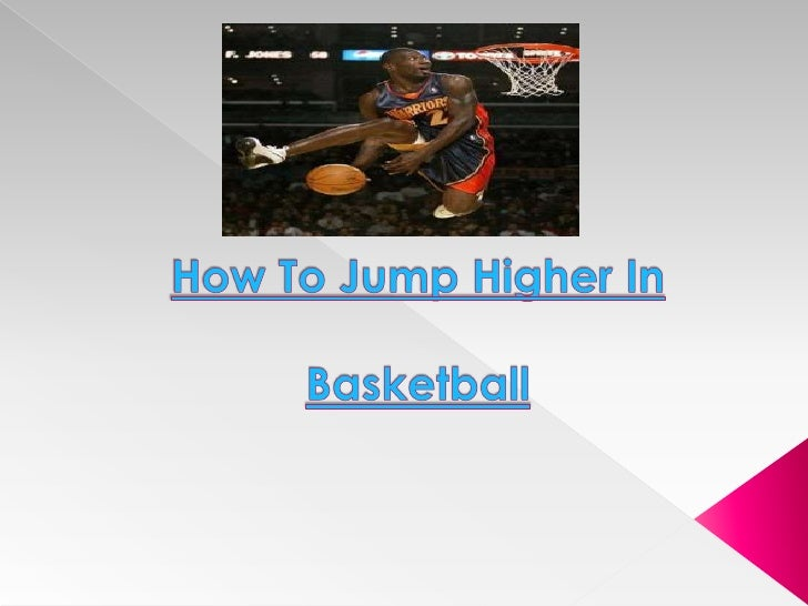 How To Jump Higher In Basketball<br />