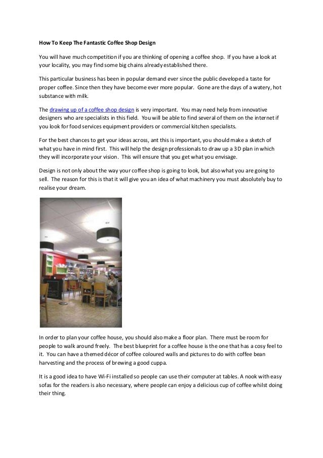 How to keep the fantastic coffee shop design how to keep the fantastic coffee shop design you will have much competition if you are malvernweather Choice Image