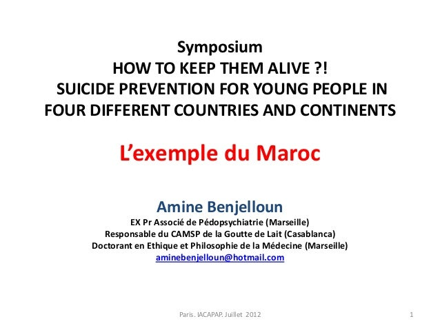 Symposium        HOW TO KEEP THEM ALIVE ?! SUICIDE PREVENTION FOR YOUNG PEOPLE INFOUR DIFFERENT COUNTRIES AND CONTINENTS  ...