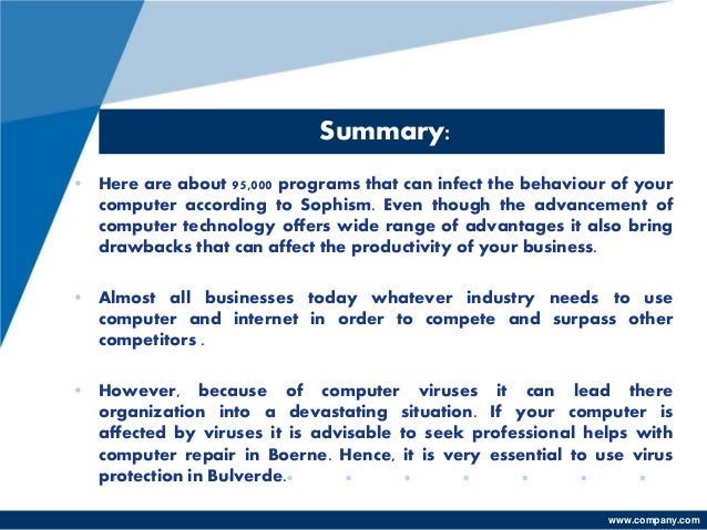 the threat of computer viruses and its wide range effect Computer network defense address and counter computer and network based threats to its national information infrastructure encompasses a wide range.