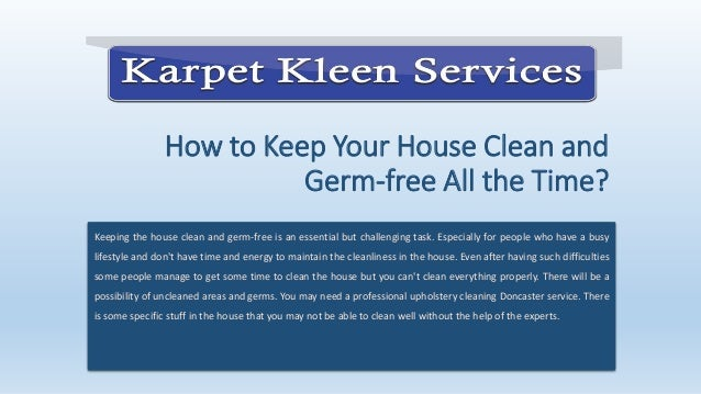 How To Keep Your House Clean And Germ Free All The Time,Faux Brick Panels For Kitchen Backsplash