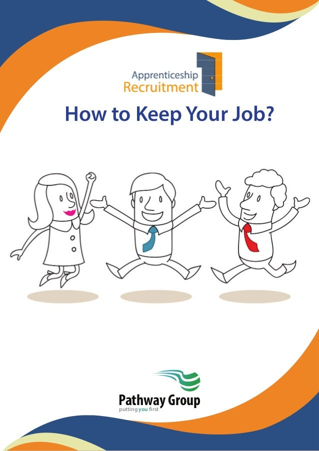 How to Keep Your Job? Pathway Groupputting you first