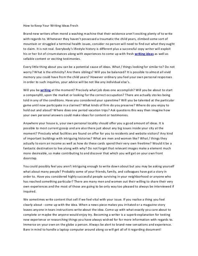 HowtoKeepYourWritingIdeasFreshBrand‐newwritersoftenmendawashingmachinethattheirexistencearentexcitingpl...