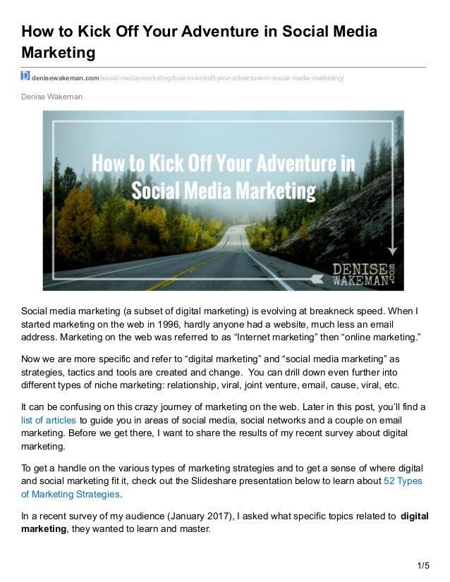 Denise Wakeman How to Kick Off Your Adventure in Social Media Marketing denisewakeman.com/social-media-marketing/how-to-ki...