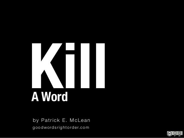 How to Kill a Word Slide 3