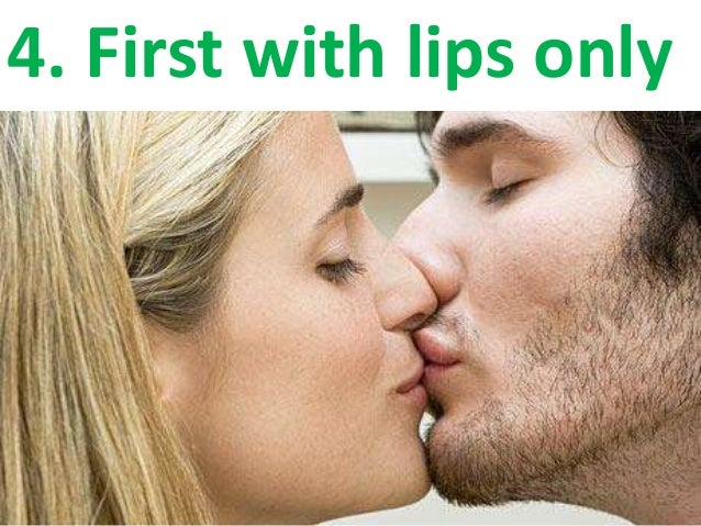 How to kiss a girl on her lips