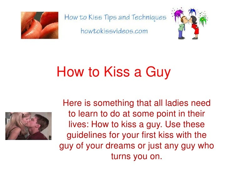 Make Kiss A Guy To U How million unique