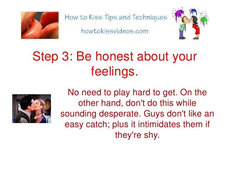 How do you kiss a guy