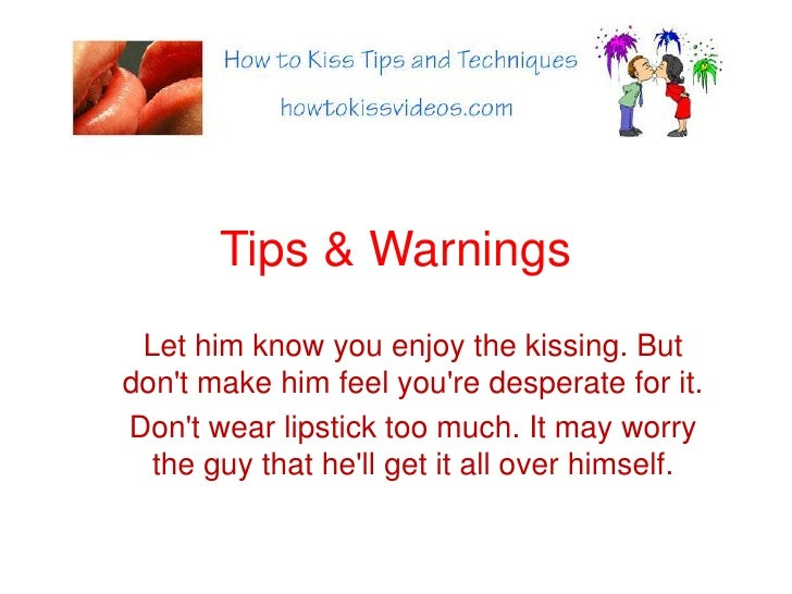 How To Make Him Kiss You
