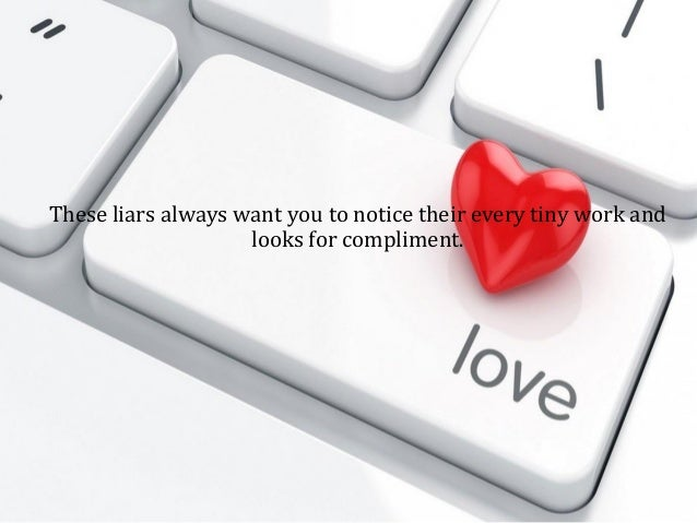 how to spot online dating liars Humans are notoriously bad at picking out liars, online these sites also can trap the novice unless you know how to spot an online it's the best online dating.