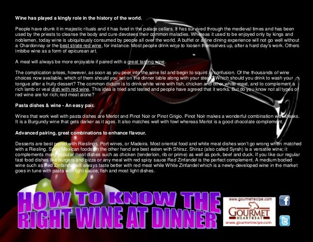 www.gourmetrecipe.com Wine has played a kingly role in the history of the world. People have drunk it in majestic rituals ...