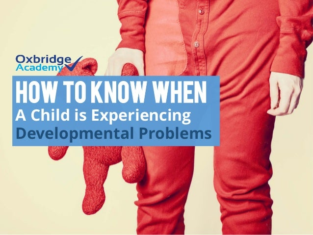 How to Know When A Child is Experiencing Developmental Problems