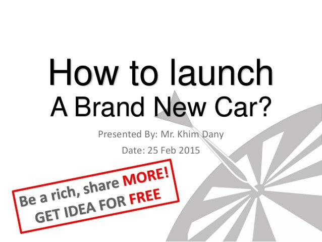 How to launch a brand new car?