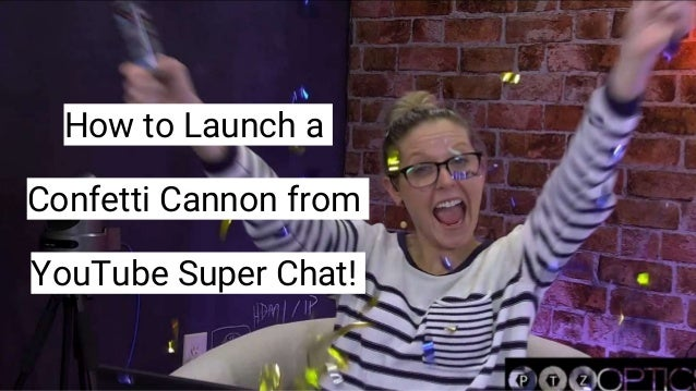 How to Launch a Confetti Cannon from YouTube Super Chat!