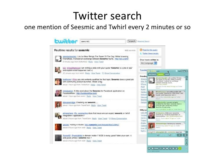 Twitter search one mention of Seesmic and Twhirl every 2 minutes or so