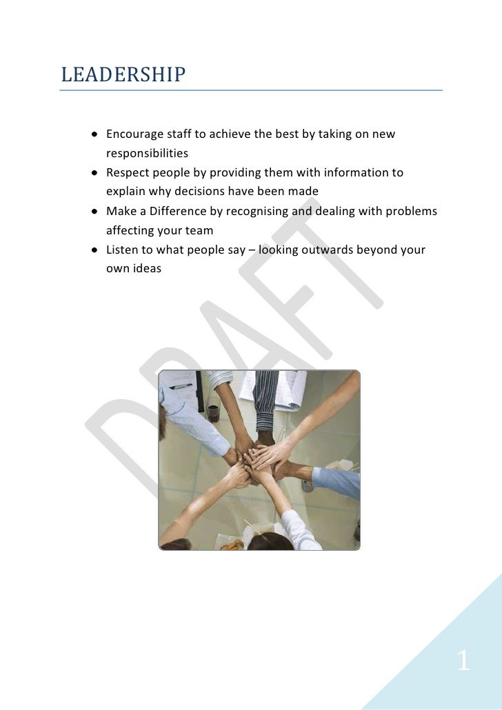 LEADERSHIP<br /><ul><li>Encourage staff to achieve the best by taking on new responsibilities