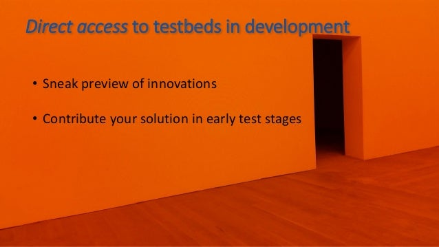 Through testbeds, find an immediate array of ecosystem partners with products, technology and expertise