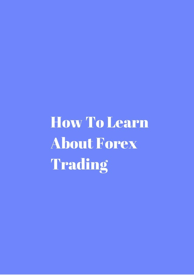 Learn about forex
