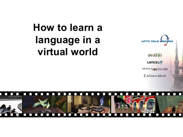 How to learn alanguage in a virtual world