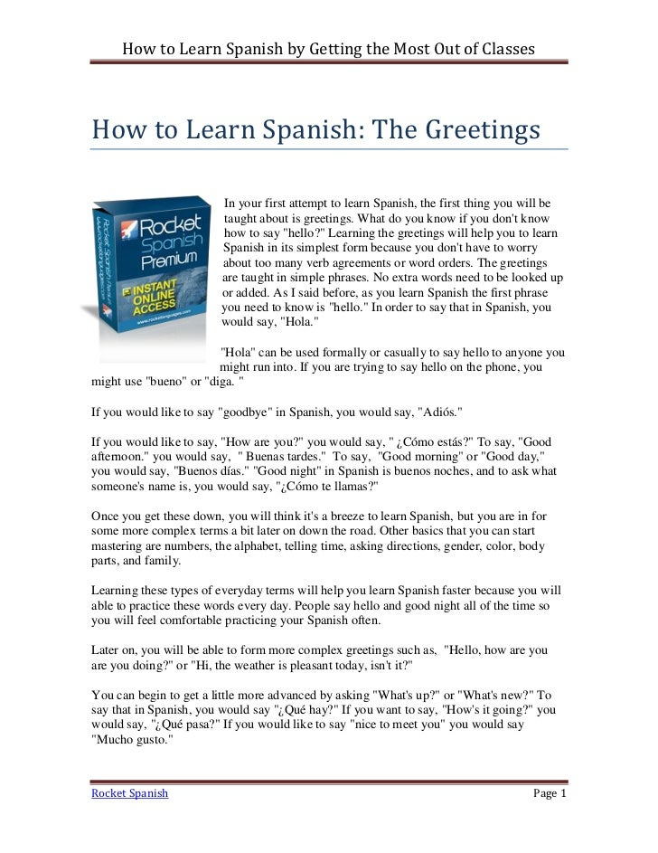How to Learn Spanish by Getting the Most Out of ClassesHow to Learn Spanish: The Greetings                         In your...