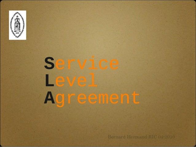 Service Level Agreement Bernard Hermand RIC 04-2010