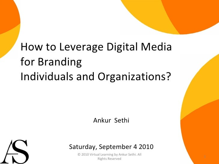 How to leverage digital media for branding individuals and organizations