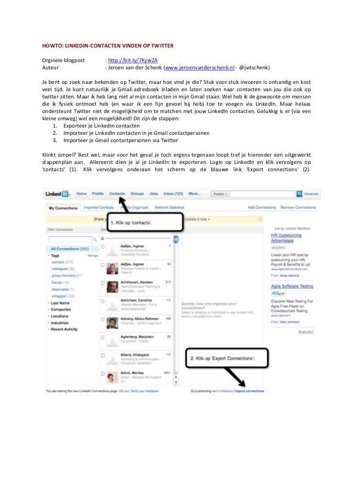 HOWTO:  LINKEDIN-‐CONTACTEN  VINDEN  OP  TWITTER      Orginele  blogpost                     :  http://...
