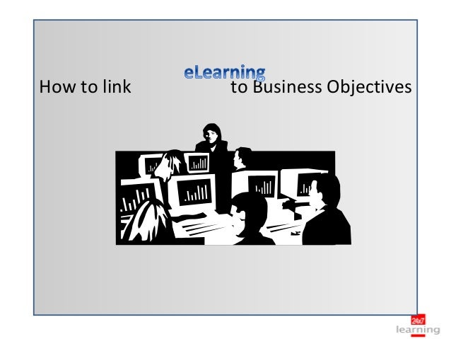 How to link   to Business Objectives