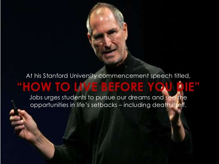steve jobs how to live before you die speech text