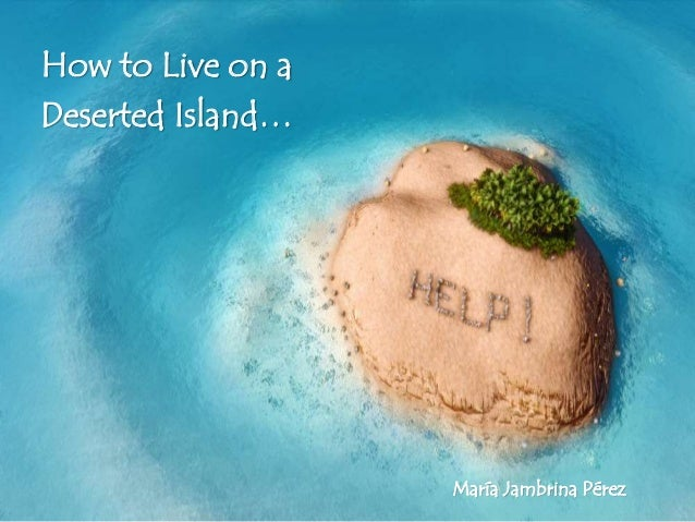 how to live on a deserted island